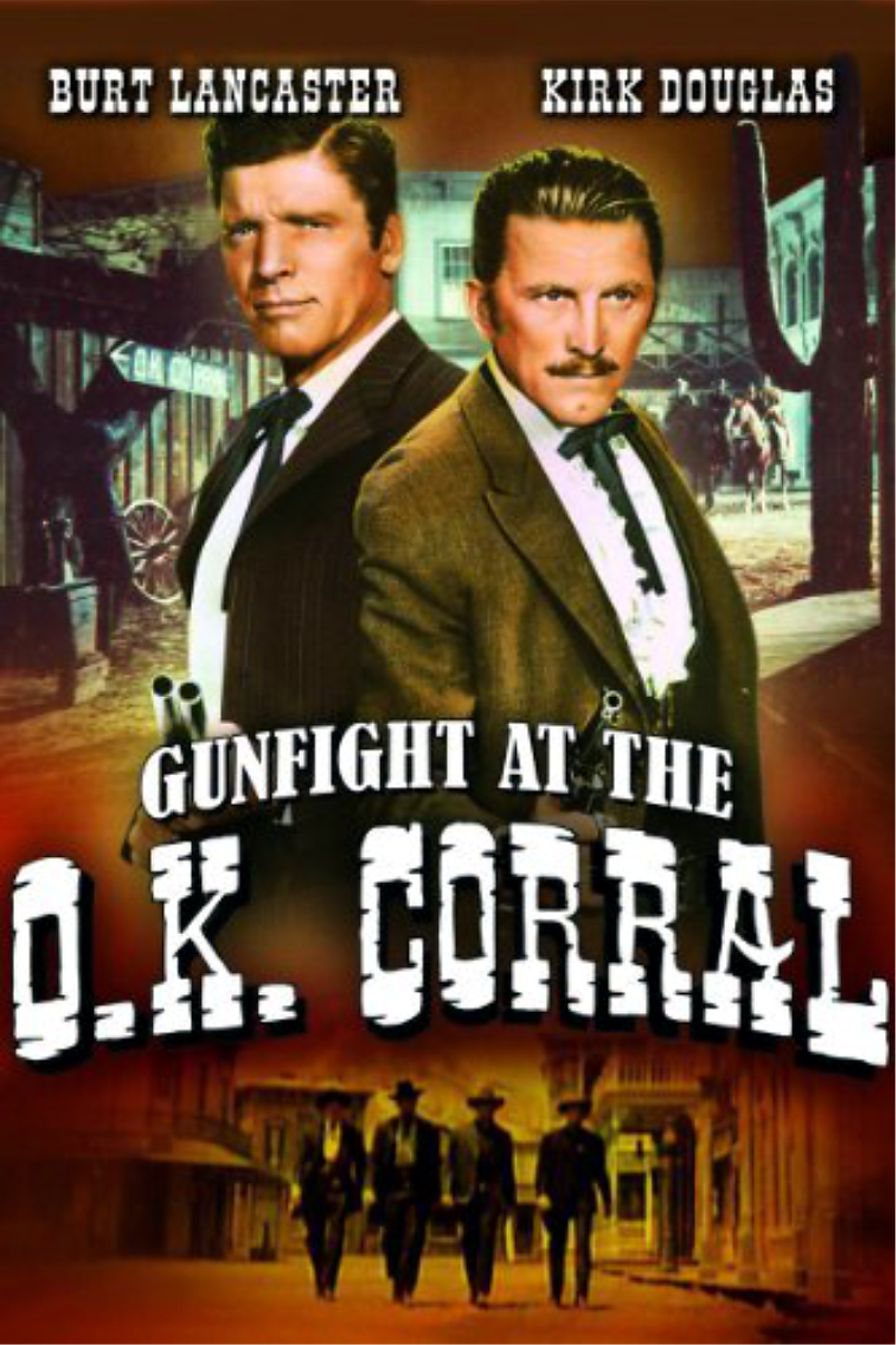 Gunfight at the OK Corral : My Favorite Westerns