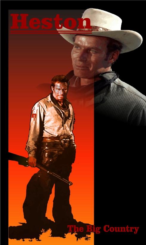 Charlton Heston  -  The BIg Country