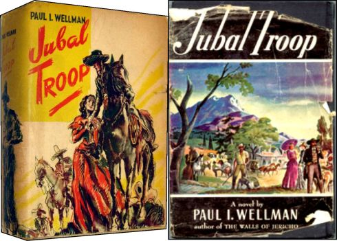 Jubal Troop by Paul Wellman