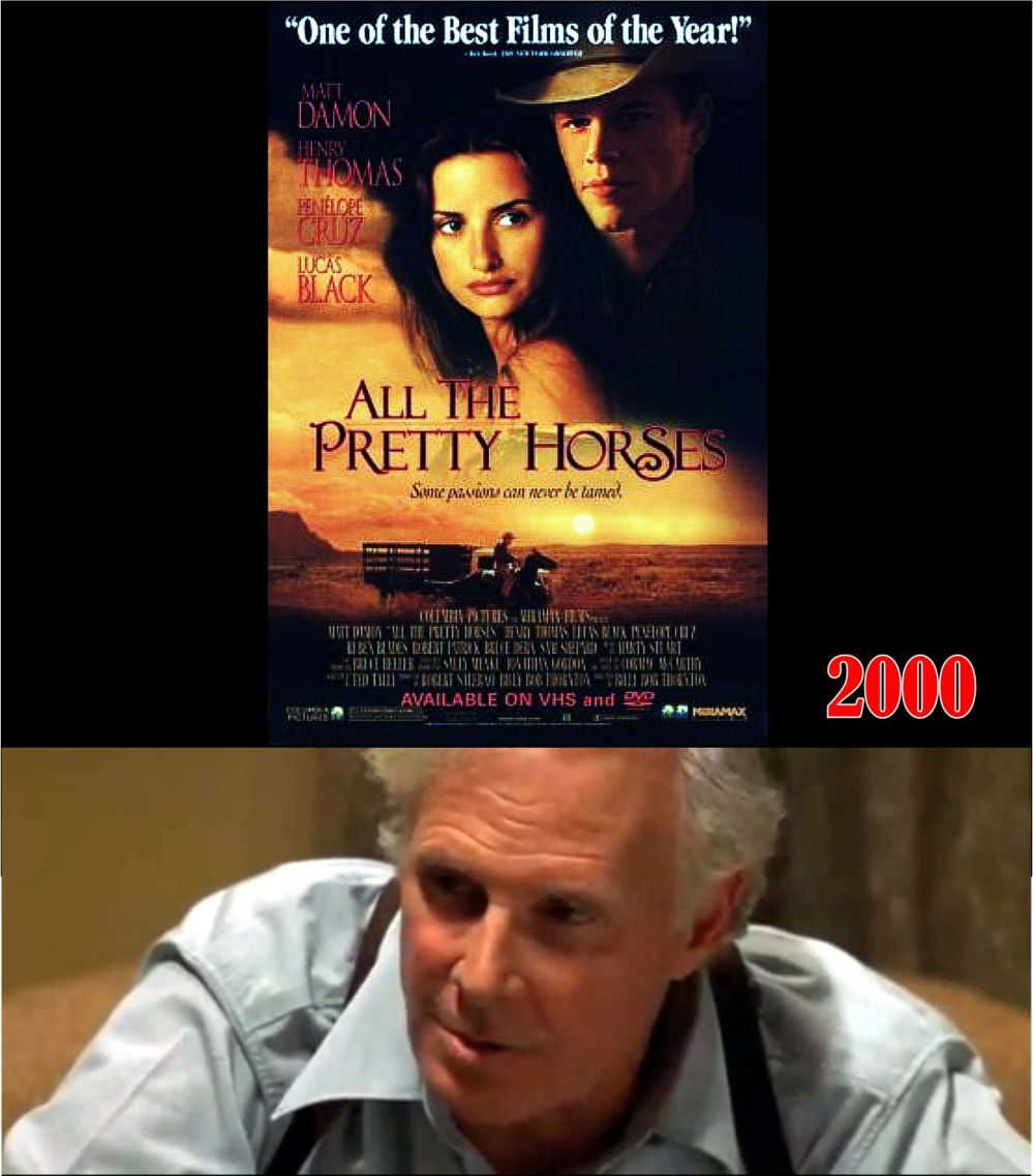 All the Pretty Horses - Bruce Dern