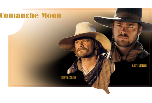 Comanche Moon - Woodrow and Gus