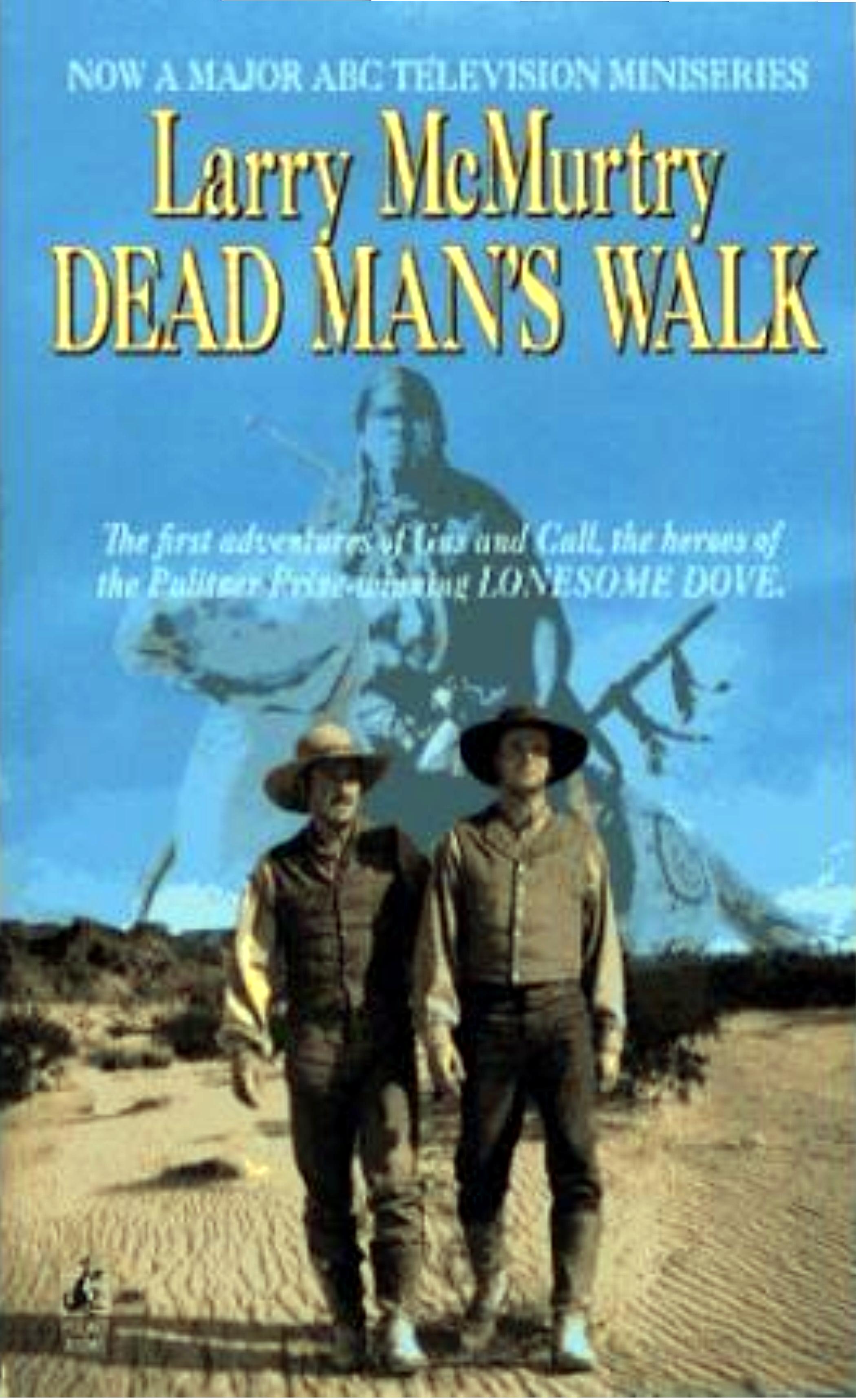 Dead Man S Walk My Favorite Westerns