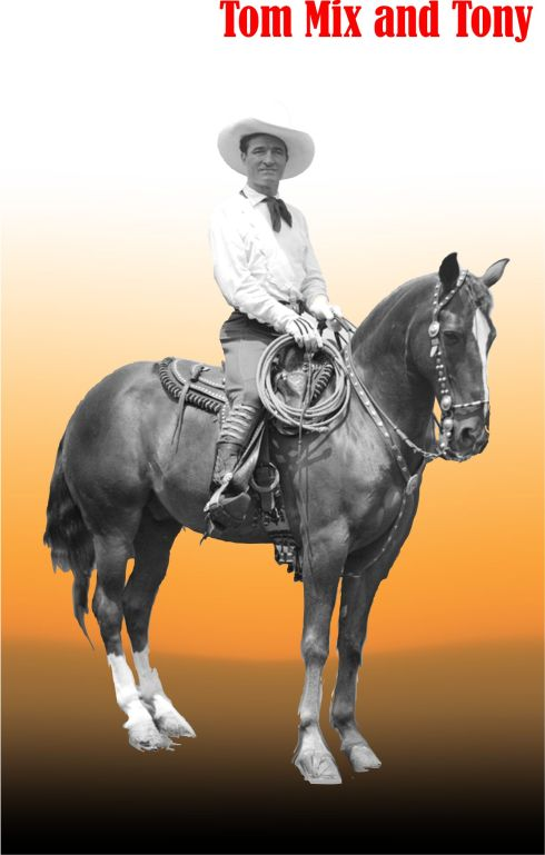 Tom Mix and Tony