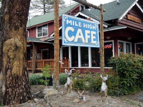 Mile High Cafe ... Idyllwild