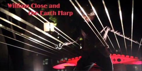 William Close and The Earth Harp