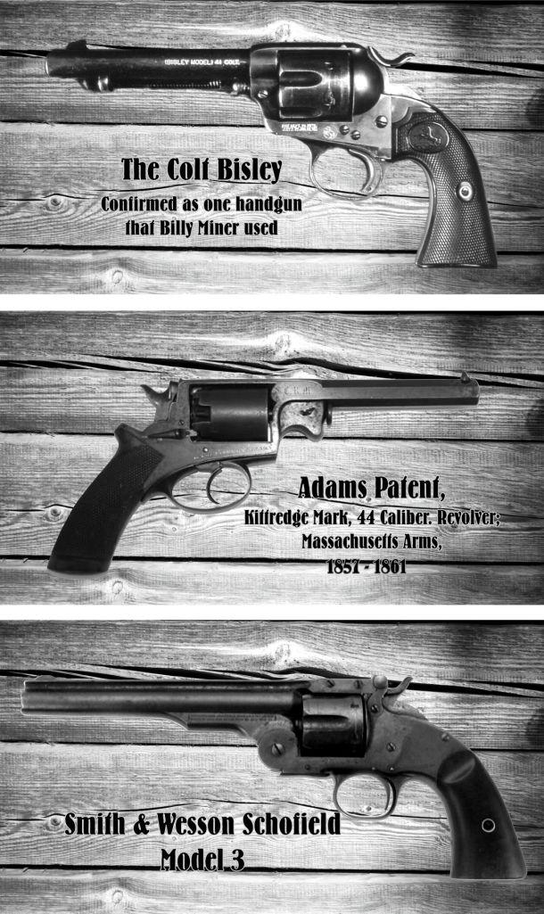 Billy Miner Guns