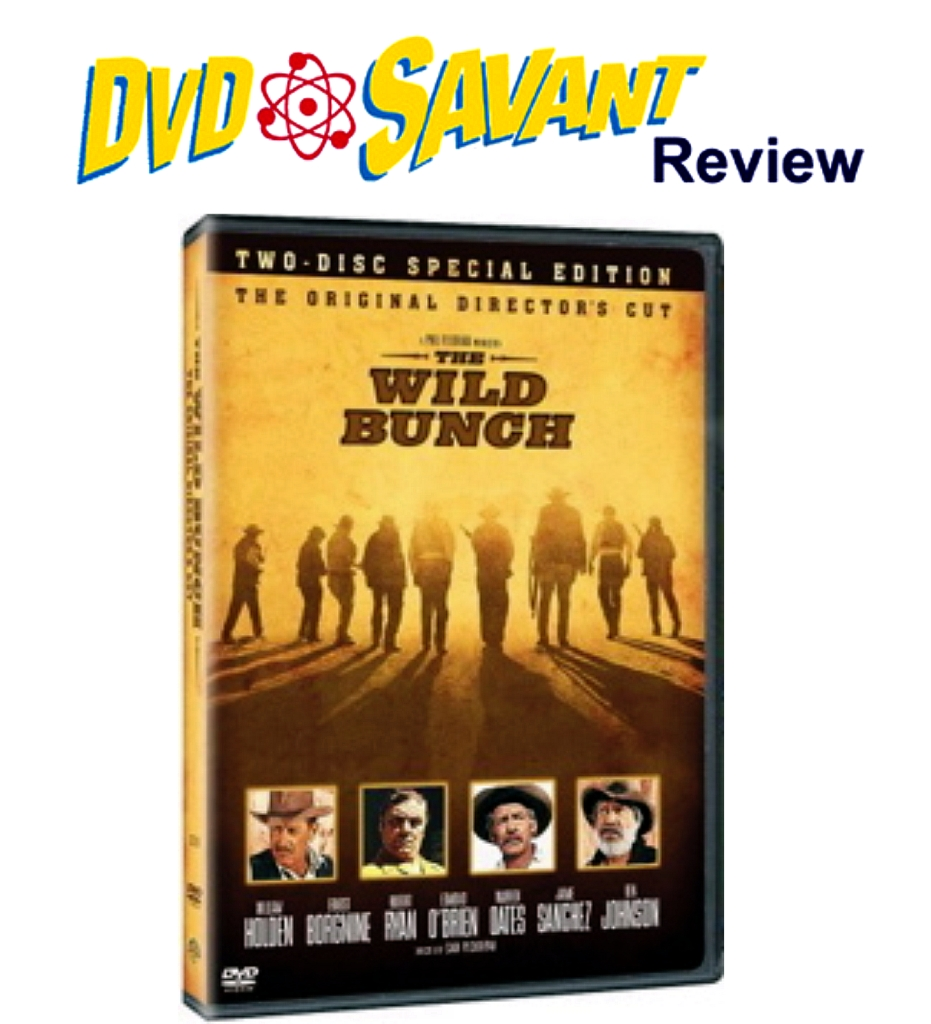 The Wild Bunch review DVD Savant