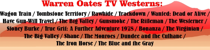 Warren Oates TV Westerns
