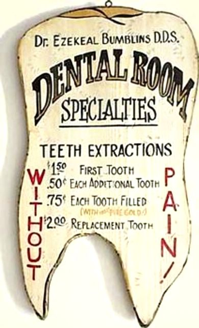 OLD WEST Dentist Sign