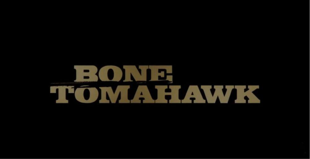 BONE TOMAHAWK BANNER
