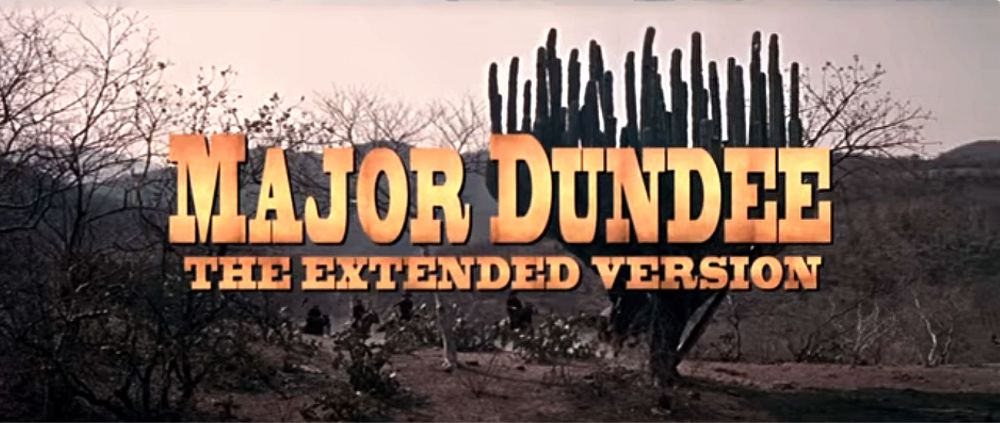 Major Dundee Extended