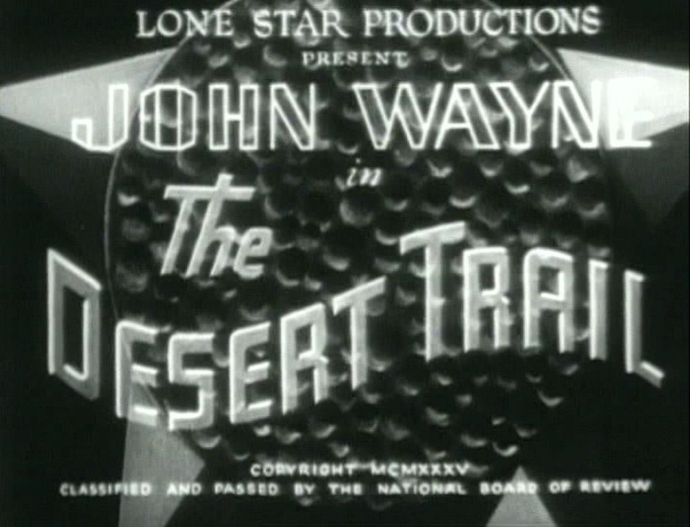 The Desert Trail 1935