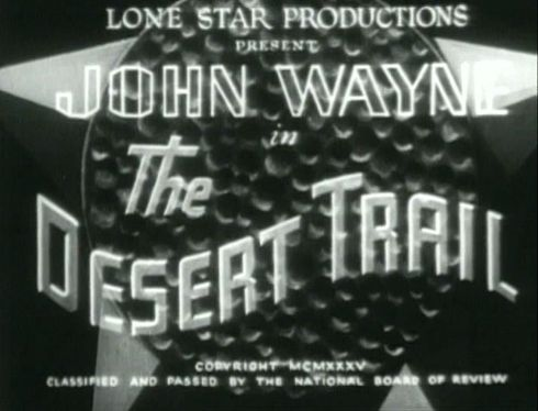 The Desert Trail 1935