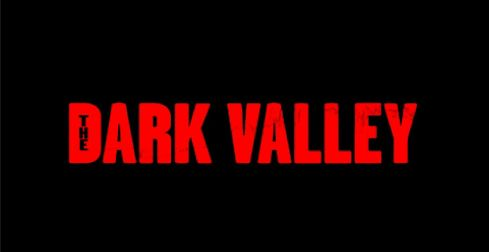 The Dark Valley 1
