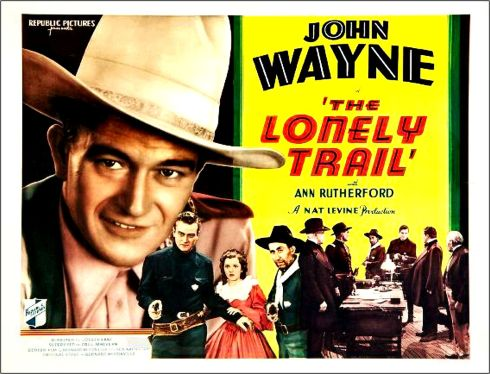 The Lonely Trail lobby poster
