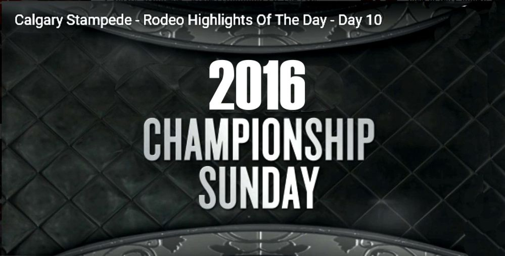Stampede 2016 Day 10 Finals