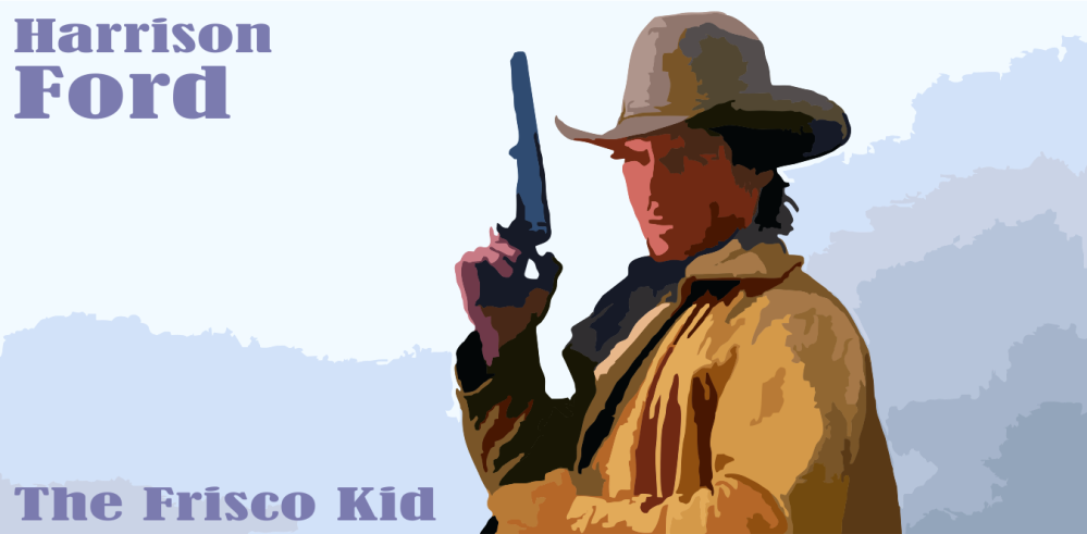 Harrison Ford The Frisco Kid