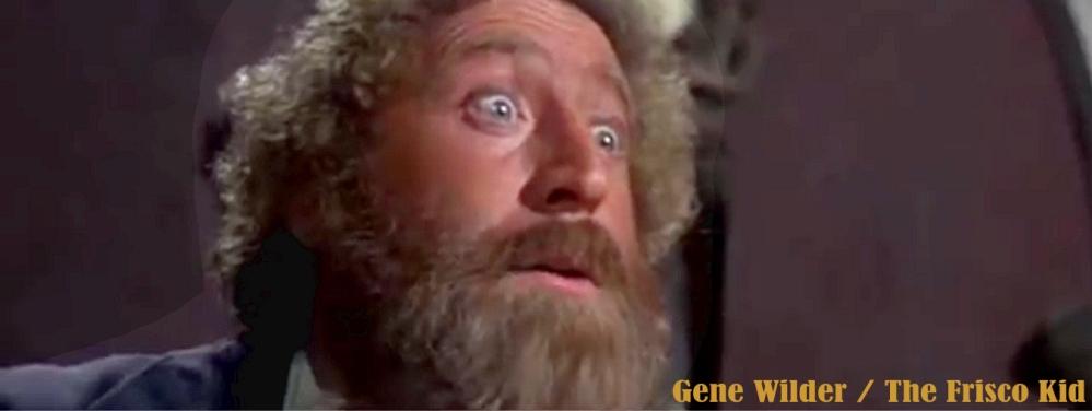 The Frisco Kid Gene Wilder3